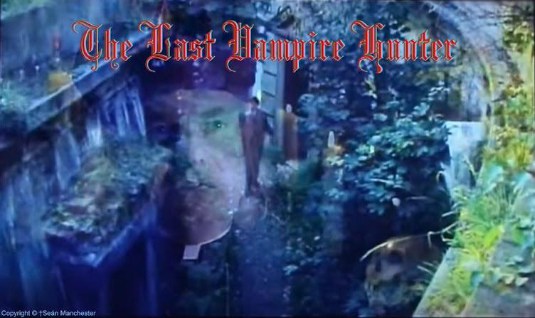 The Last Vampire Vampire Hunter
