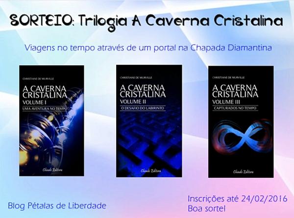 Sorteio, livros, trilogia, A Caverna Cristalina, viagens-no-tempo,