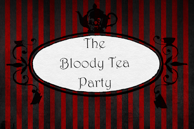 The Bloody Tea Party