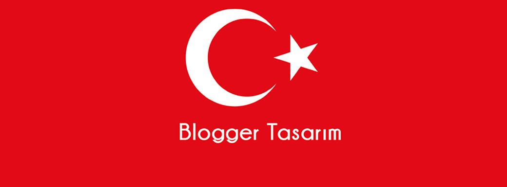 Blogger Tasarım
