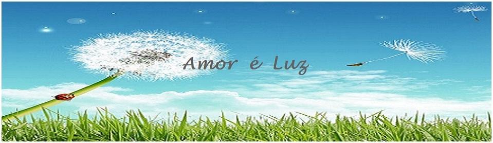 Amor é Luz