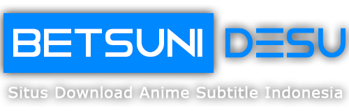 Betsuni Desu | Download Anime Subtitle Indonesia