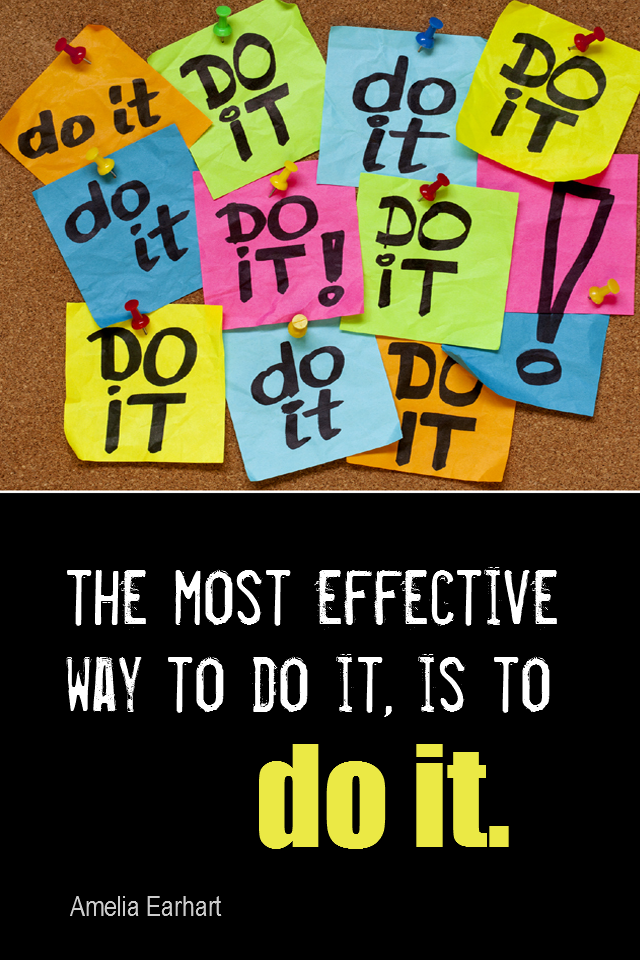 visual quote - image quotation PROCRASTINATION - The most effective way to do it, is to do it. - Amelia Earhart
