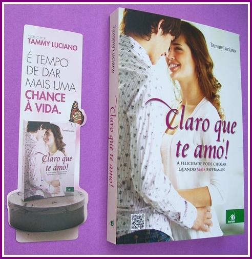 Claro que Te Amo! * Tammy Luciano