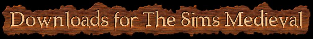 Загрузки для Sims Medieval