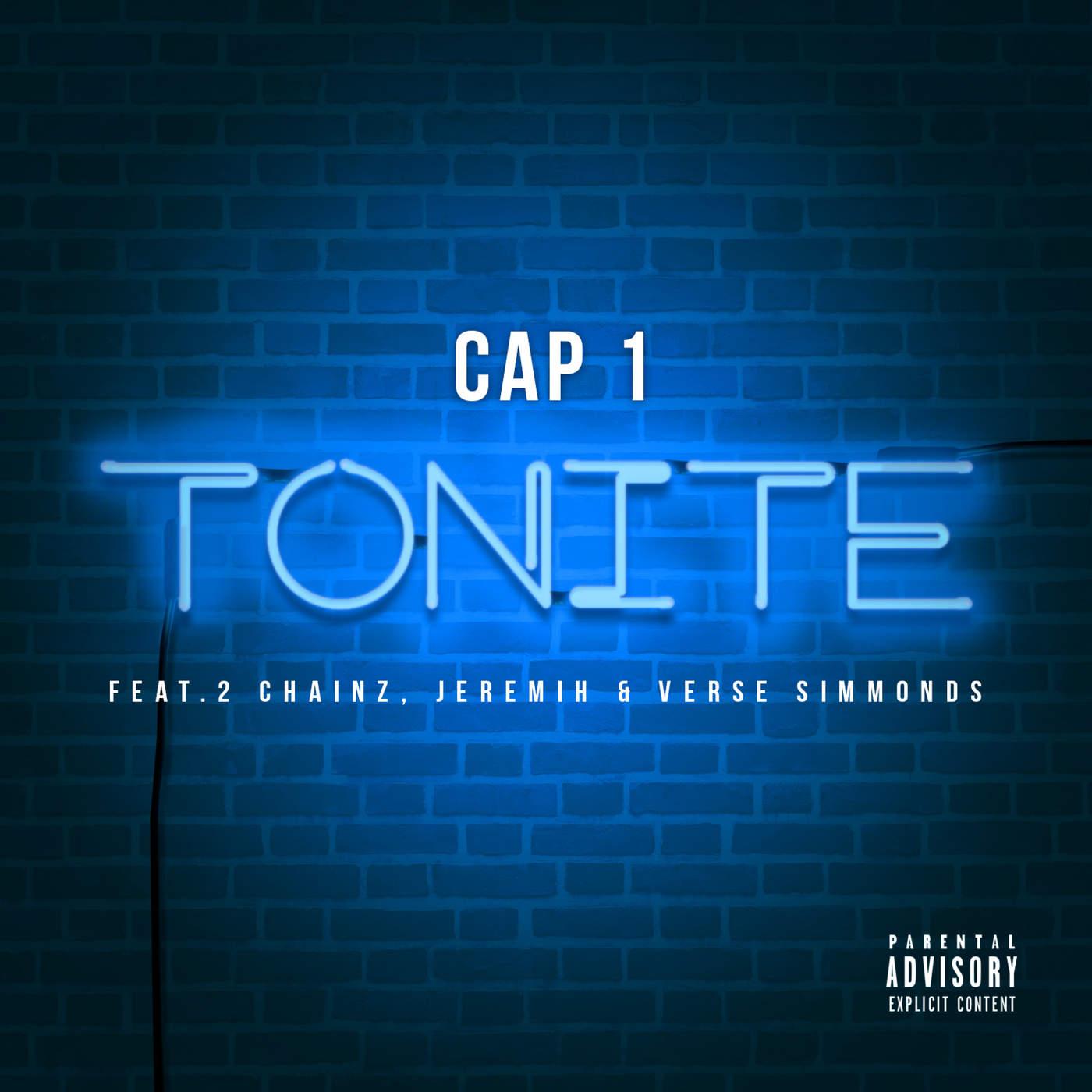 Cap 1 - Tonite (feat. 2 Chainz, Jeremih & Verse Simmonds) - Single Cover