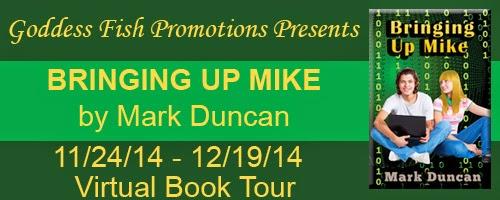 http://goddessfishpromotions.blogspot.com/2014/10/vbt-bringing-up-mike-by-mark-duncan.html