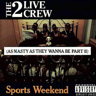 2 Live Crew - Sports Weekend (As Nasty As They Wanna Be Part II) (1991) Flac