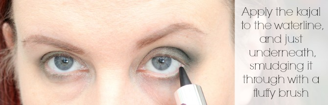 Apply the kajal to the waterline, and just underneath smudging it through with a fluffy brush