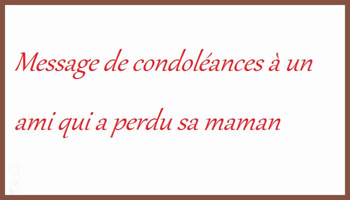Message De Condoléances à un ami qui a perdu sa maman ~ Message de