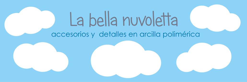☁ La Bella Nuvoletta ☁