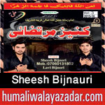 http://www.humaliwalayazadar.com/2015/10/sheesh-bijnauri-nohay-2016.html