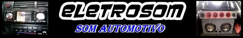 Eletrosom - O melhor do Som Automotivo