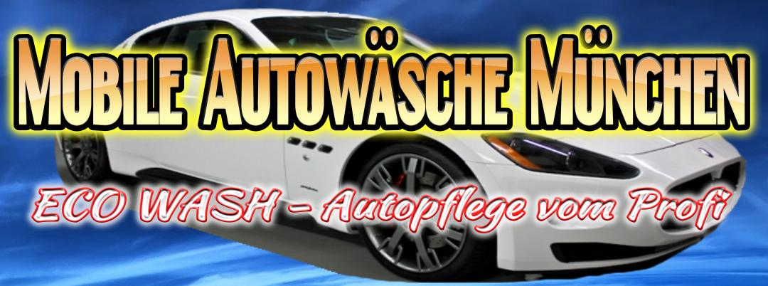Mobile Autowäsche München vom Profi
