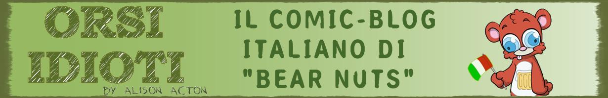 Gli Orsi Idioti - Bear Nuts Italia