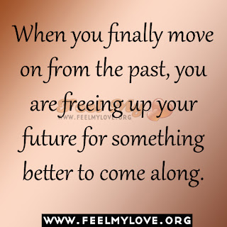 Quotes About Moving On From The Past Finally Moving On Quot...