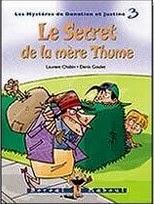 Donatien et Justine / Le secret de la mère Thume