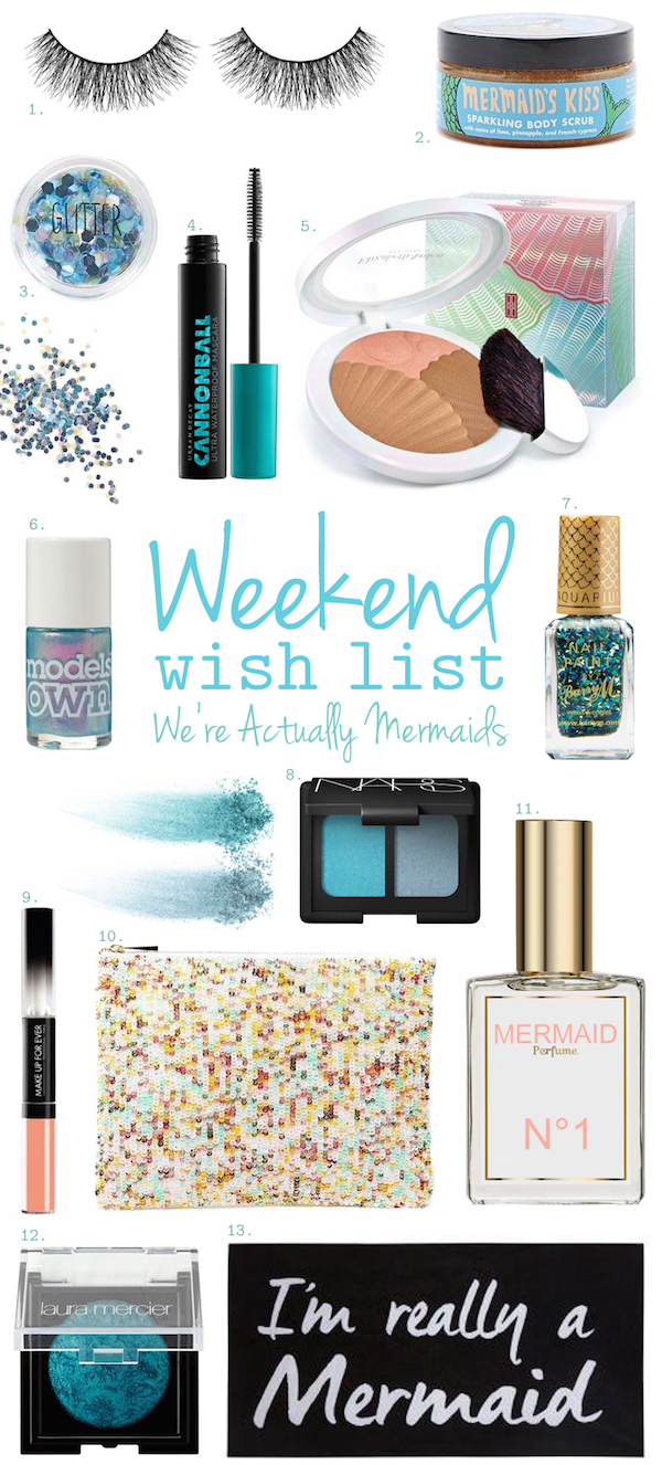 Weekend Wish List – We're Actually Mermaids