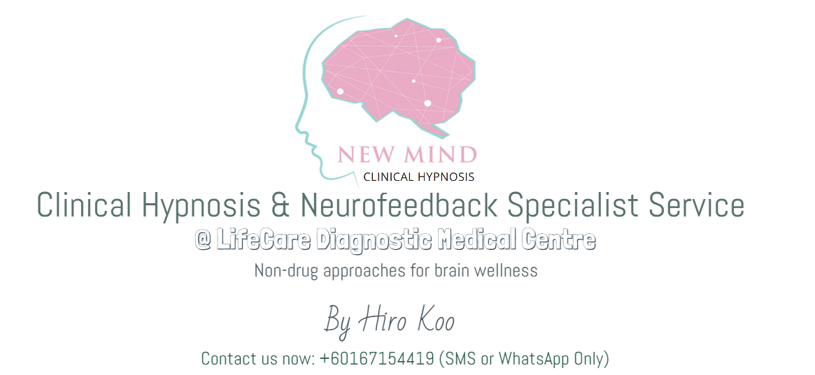【Neuro-Hypnotherapy by Hiro Koo】@ Life Care Medical Centre | Neurofeedback | Clinical Hypnosis