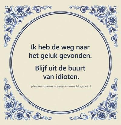 leuke spreuken op tegeltjes in het nederlands