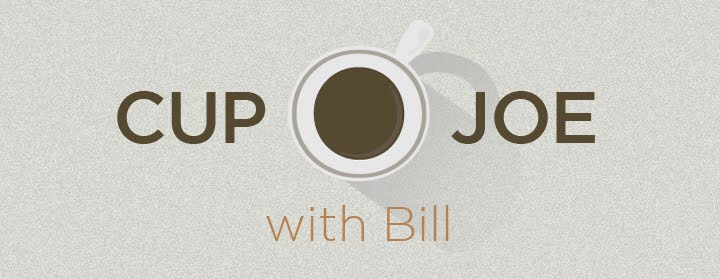 Cup O' Joe with Bill