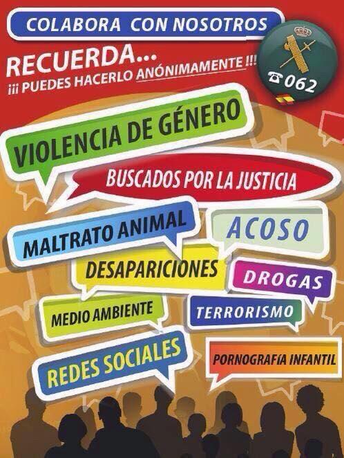 COLABORA CON LA GUARDIA CIVIL Y RECUERDA ESTE TLF. 062