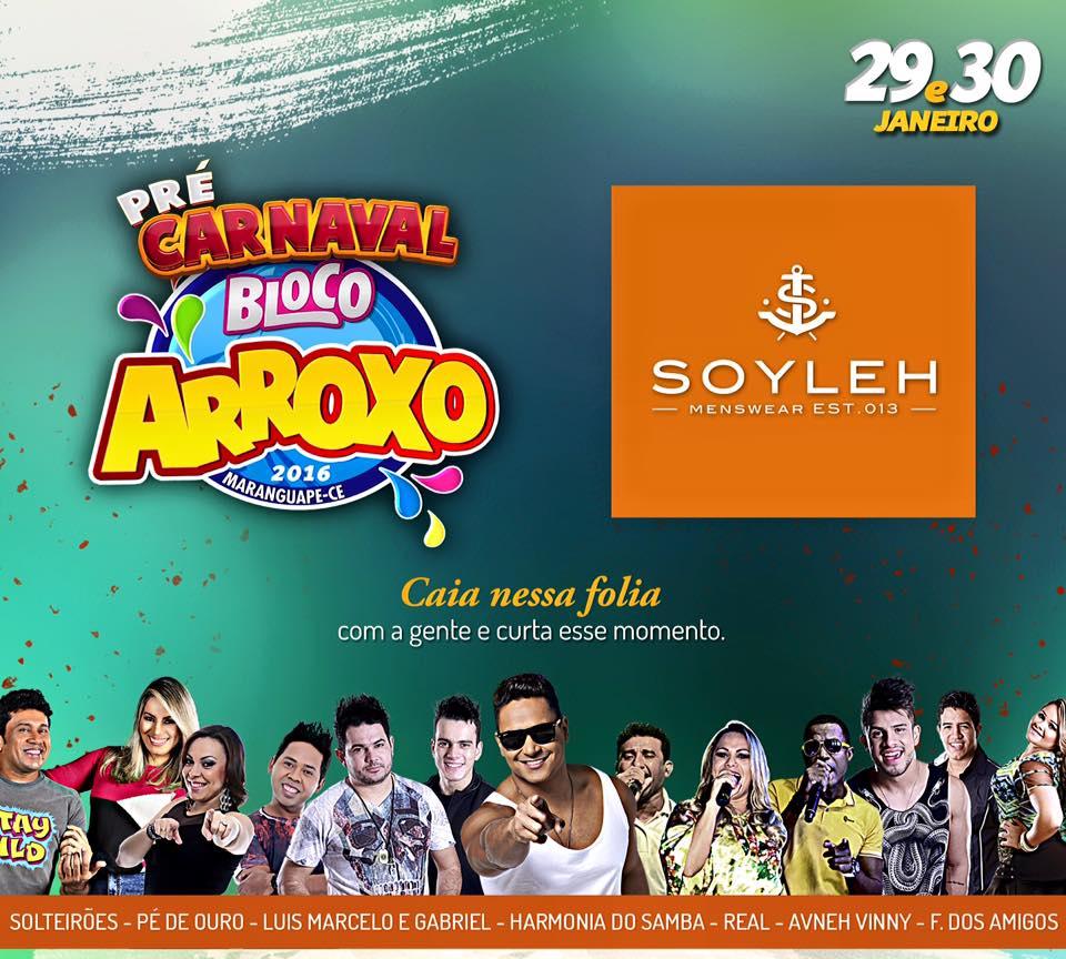Soyleh no Pré-Carnaval do Bloco Arroxo!