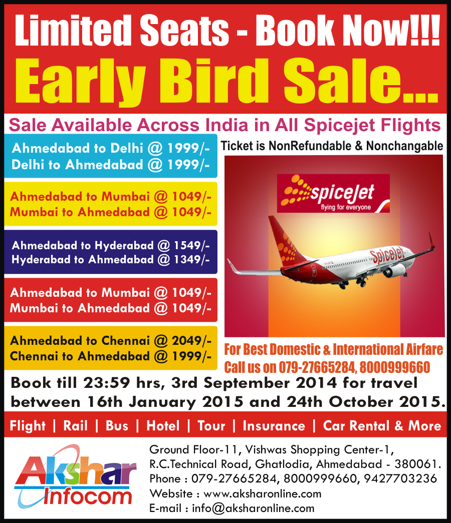 Spicejet Sale Early Bird Offer - Amedabad to Delhi Flight, Ahmedabad to Mumbai Flight, Ahmedabad to Hyderabad Flight, Cheap Ticket Agent Ahmedabad, Akshar Infocom, Ahmedabad Travel Agent, Flight Ticket Deal - Spicejet offers