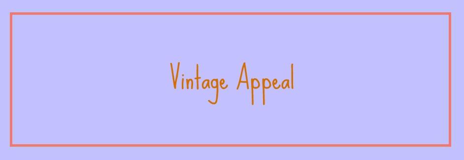 Vintage Appeal