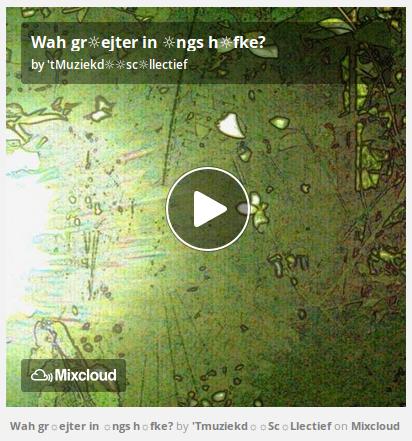http://www.mixcloud.com/straatsalaat/wah-grejter-in-ngs-hfke/