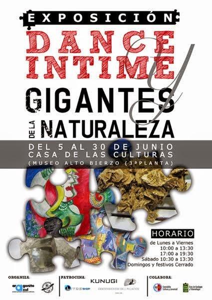 EXPOSICIÓN DANCE INTIME & GIGANTES DE LA NATURALEZA