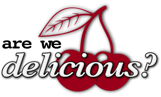 Are We Delicious?