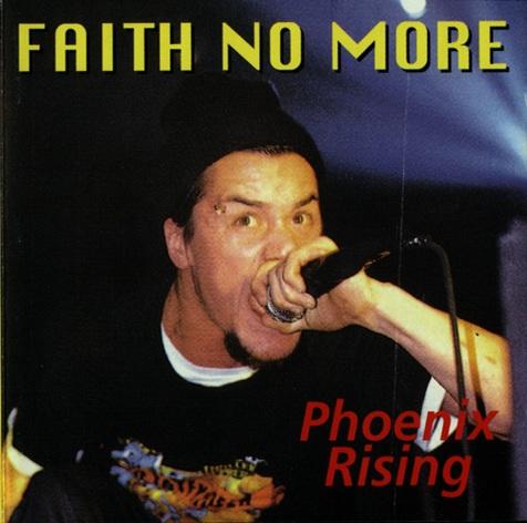 Faith No More - Phoenix Rising