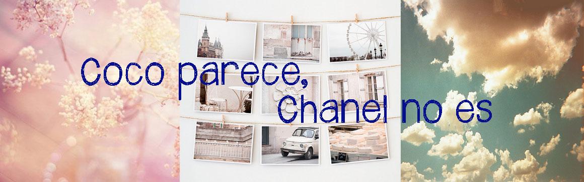 Coco parece, Chanel no es