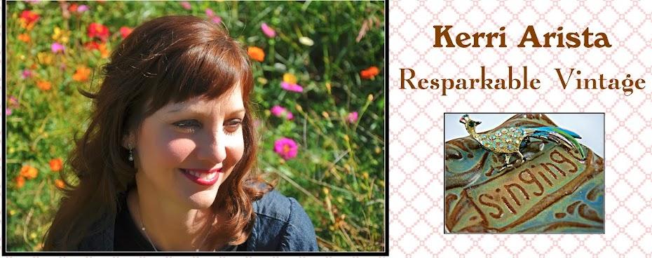 Kerri Arista's Resparkable Vintage