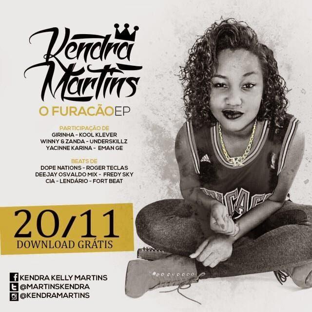 """Kendra Martins - E.P """"O Furacão"""" (Dia 20 de Nov)"""