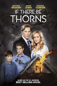 If There Be Thorns Poster