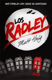 El universo de la lectura - Página 4 Los+Radley+Matt+Haig+Una+Familia+con+Crisis+de+Identidad