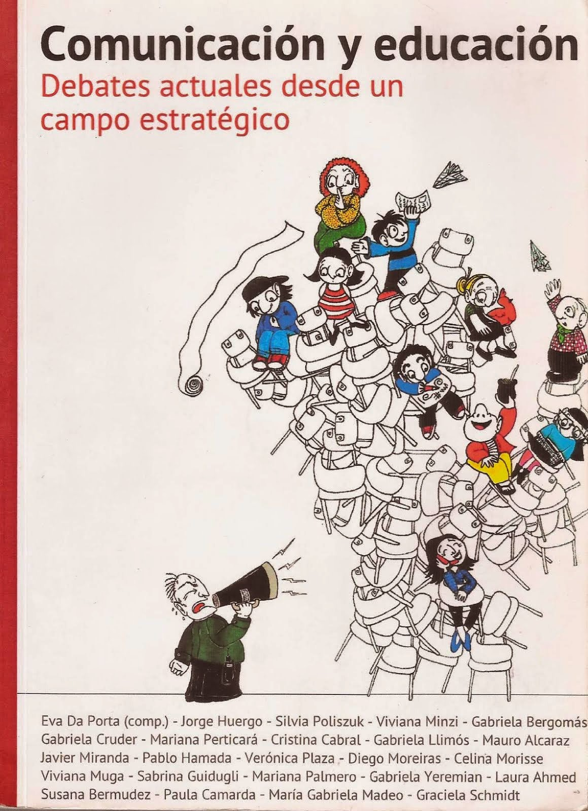 Libro Comunicación y Educación. Debates actuales desde un campo estratégico