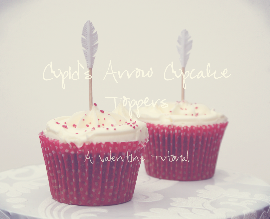 Cupid's Arrow Cupcake Toppers | A Blackbird's Epiphany ...