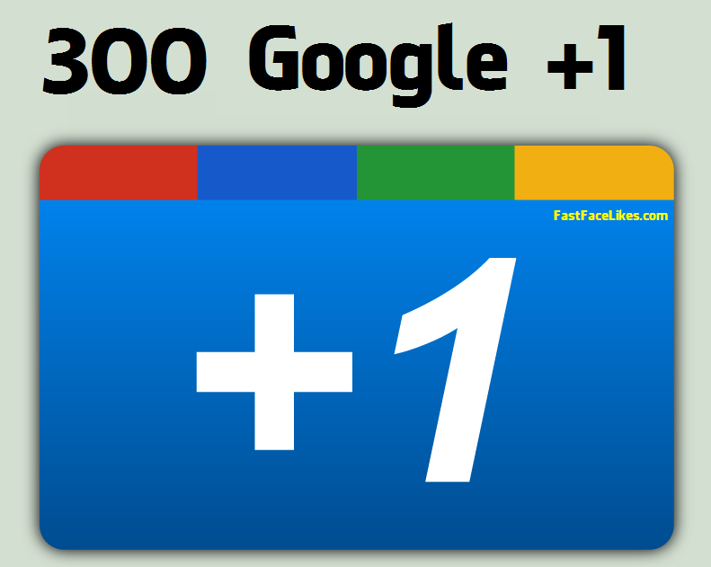 Buy 300 Google Plus One