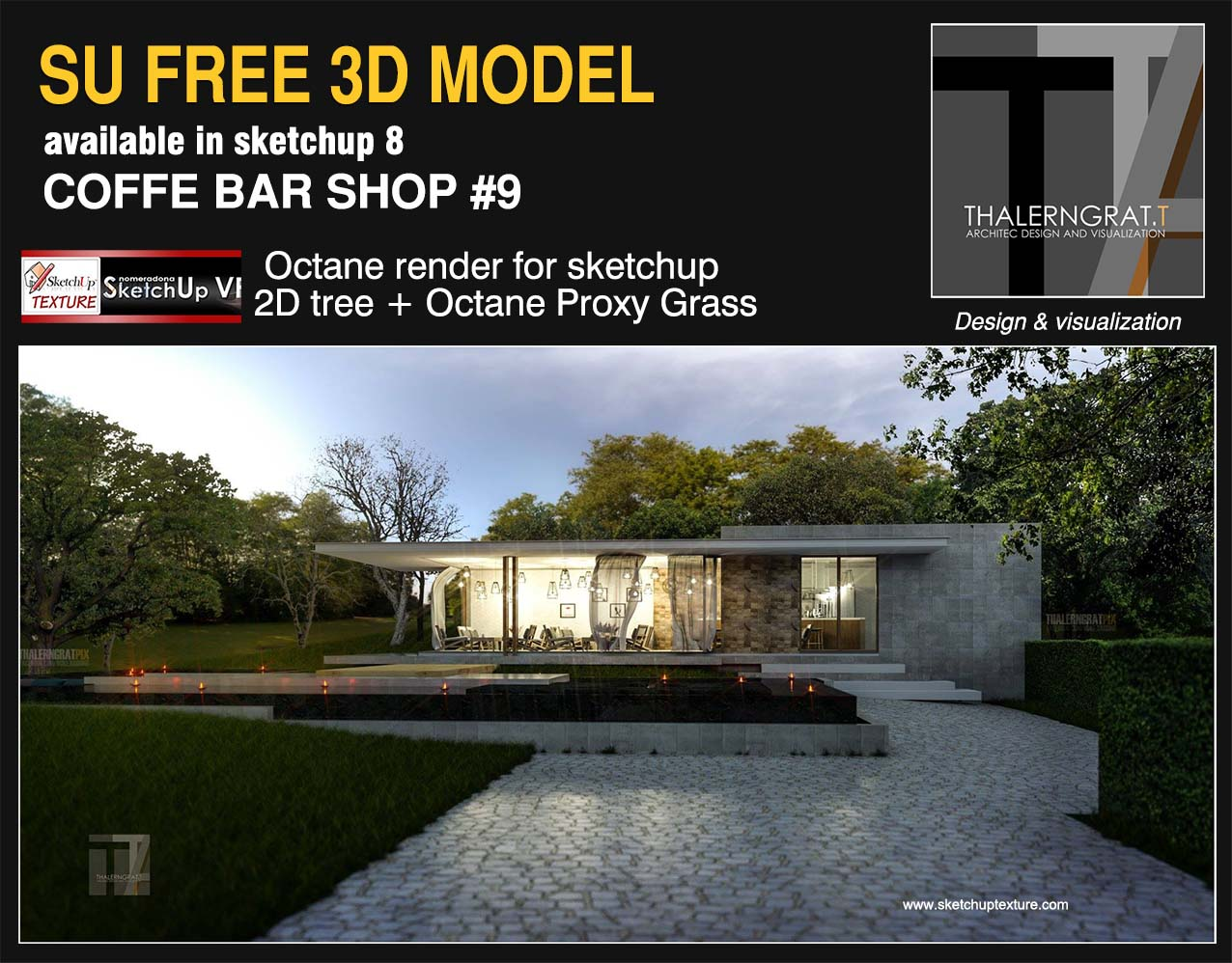 sketchup free 3d model coffee shop bar #9_by Thalerngrat T. Nuke_ octane render