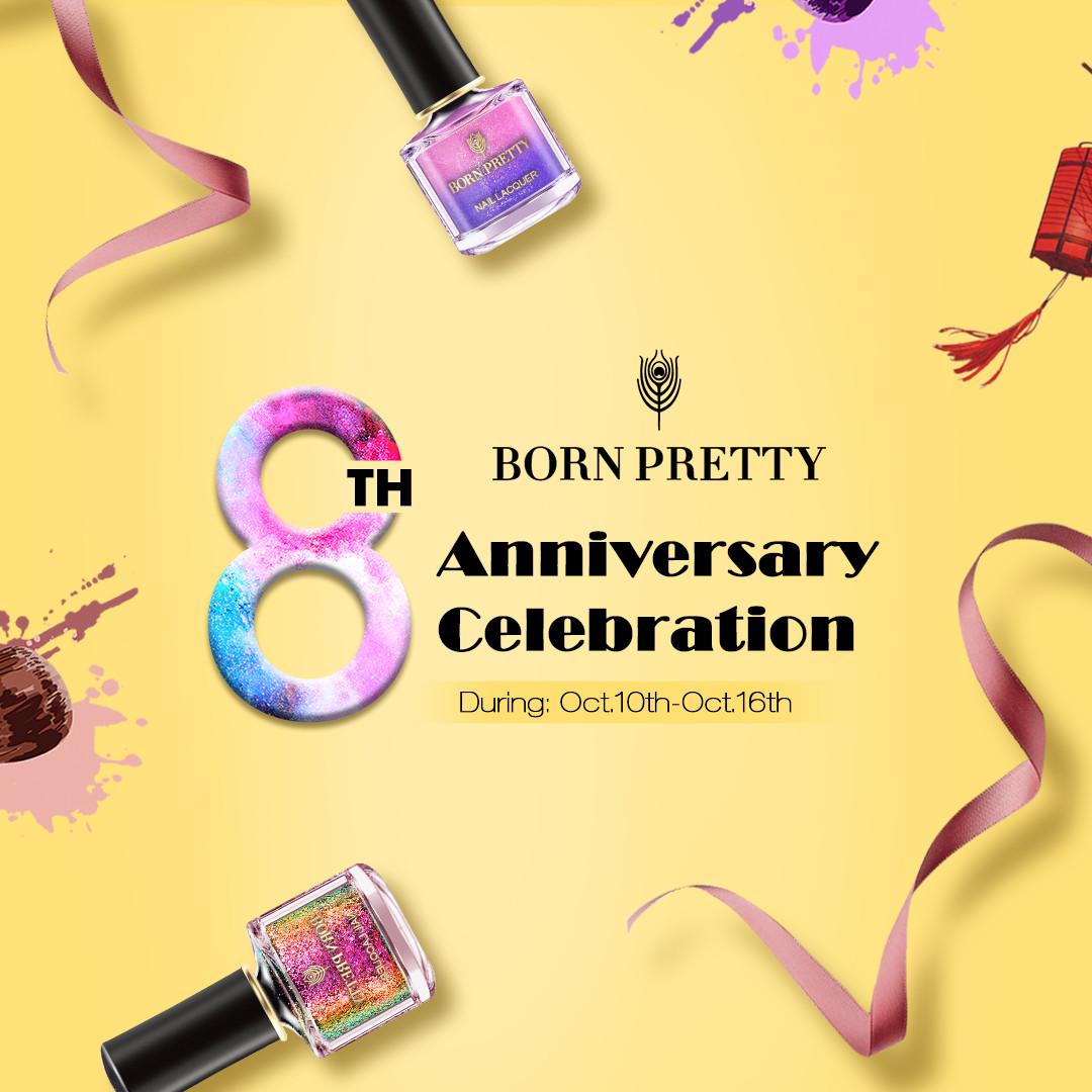 8º Aniversario || Born Pretty Store