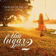 Download CD David Quinlan   Entre Amigos, Um Lugar Para 2