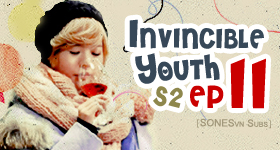 [Vietsub] Invincible Youth Season 2 Episode 11