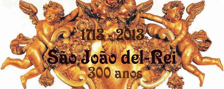 São João del-Rei 300 anos
