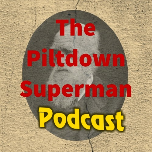 Piltdown Superman, Cowboy Bob Sorensen, The Question Evolution Project, Question Evolution Day, Piltdown Superman Podcast, Darwin, Evolution, Creation Science, Atheism