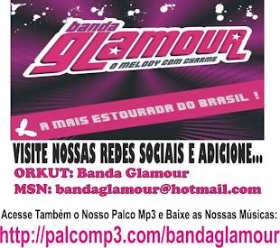 Banda Glamour - O Melody Com Charme