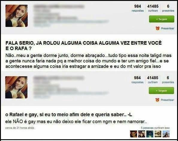 Rafael só pode ser gay