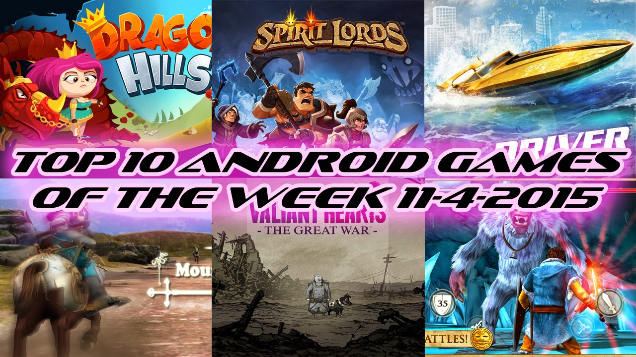 TOP 10 BEST NEW ANDROID GAMES OF THE WEEK - 11th April 2015